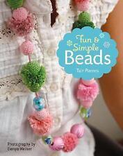 Fun & Simple Beads by Tair Parnes in Used - Very Good