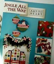 JINGLE ALL THE WAY   Art to Heart  Nan Halvorsen Quilt