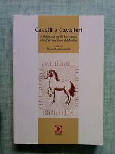 Cavalli e cavalieri di Nicola Mastronardi Ed. Palladino 2003