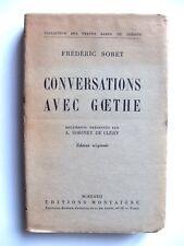 FRÉDÉRIC SORET : CONVERSATIONS AVEC GOETHE / ÉD. MONTAIGNE / 1932 / EO