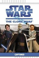 Captured (Star Wars: The Clone Wars) by Valois, Rob