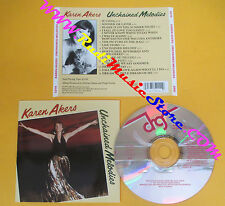 CD KAREN AKERS Unchained Melodies 1991 Canada DRG RECORDS no lp mc dvd (CS10)
