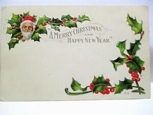 1910 POSTCARD SANTA CLAUS AND HOLLY -MERRY CHRISTMAS & HAPPY NEW YEAR