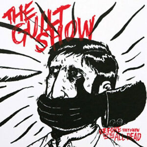 """The Guilt Show -  Before They Know COL. 7"""" AMERICAN NIGHTMARE GIVE UP THE GHOST"""