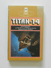 Titan 14 Ben Bova Wolfgang Jeschke Science Fiction