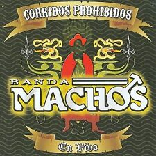 Banda Machos : Corridos Prohibidos En Vivo CD