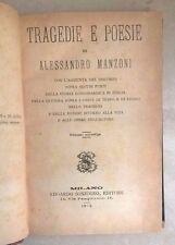 TRAGEDIE E POESIE ALESSANDRO MANZONI EDIZIONE STEREOTIPATA SONZOGNO 1873