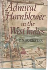 ADMIRAL HORNBLOWER IN THE WEST INDIES-C. S. FORESTER-1958-1ST EDITION
