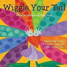 Wiggle Your Tail: Inspiration for Children and their Grown-ups
