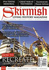 SKIRMISH LIVING HISTORY Magazine 102 Oct/Nov 2013 Recreate 14th Century TUSCANY