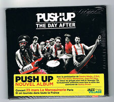 PUSH UP - THE DAY AFTER - CD 12 TITRES - 2015 - NEUF NEW NEU