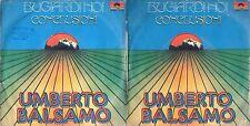 DISCO 45 GIRI    UMBERTO BALSAMO – BUGIARDI NOI // CONCLUSIONI