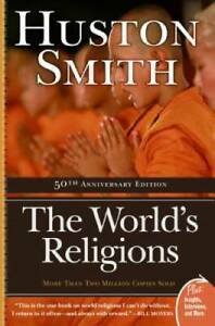 The World's Religions (Plus) - Paperback By Smith, Huston - GOOD