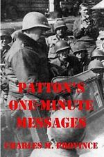 Patton's One-Minute Messages : Tactical Leadership Skills for Business...