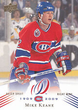 08-09 UPPER DECK MONTREAL CANADIENS CENTENNIAL #111 MIKE KEANE *13800