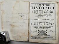 Seicentina Compendi Historici del sig. conte Alfonso Loschi 1676