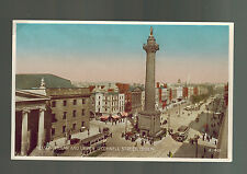 Mint Picture Postcard Ireland Dublin Nelson Pillar O Connell Street