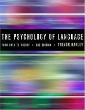 Psychology of Language : From Data to Theory by Harley, Trevor A.