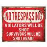 No Trespassing Shot Warning Vintage Enamel Style Metal Tin Sign Wall Plaque Gift