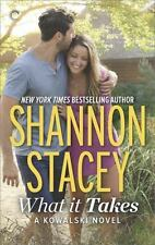 What It Takes-2017 Kowalski Reunion Novel-Shannon Stacey-Combined shipping