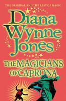 The Magicians of Caprona (The Chrestomanci Series, Book 2), Jones, Diana Wynne,