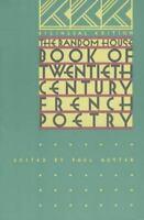 The Random House Book of 20th Century French Poetry: Bilingu
