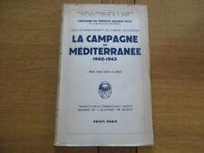 CAMPAGNE DE MEDITERRANEE 1940-1943 CAPITAINE GEORGE STITT MARINE GUERRE NAVALE