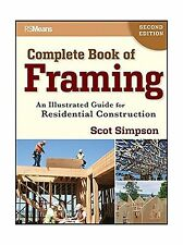 Complete Book of Framing: An Illustrated Guide for Residential ... Free Shipping