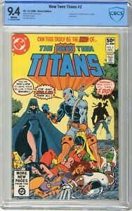New Teen Titans  # 2 CBCS  9.4  NM  White pgs. 12/80  1st App. of Deathstroke th
