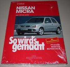 Reparaturanleitung Nissan Micra K10 + K11 03/1983 - 12/2002 So wirds gemacht NEU