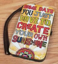 """Genuine Natural Life Wallet / Phone Case """"Create Your Own Sunshine"""" **READ**"""