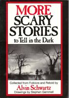 More Scary Stories to Tell in the Dark - Collected