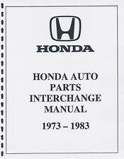 HONDA - AUTO PARTS INTERCHANGE MANUAL 73 74 75 76 77 78 79 80 81 82 83