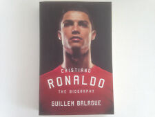Cristiano Ronaldo: The Biography by Guillem Balague (Paperback, 2015)