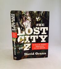 The Lost City Of Z-David Grann-SIGNED!-TRUE First Edition/1st Printing-VERY RARE