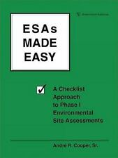 ESAs Made Easy: A Checklist Approach to Phase I Environmental Site Assessment...
