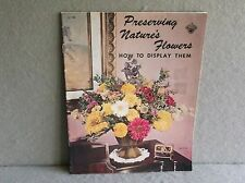 Preserving Nature'S Flowers Vintage How To Instruction Craft Course Book H-198