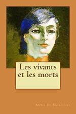 Les Vivants et les Morts by Anna de Noailles (2015, Paperback, Large Type)