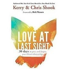 Love at Last Sight: Thirty Days to Grow and Deepen Your Closest-ExLibrary