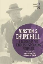 A History of the English-Speaking Peoples Volume III: The Age of Revolution