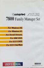 Adaptec7800 FamilyManage Set:Win95&NT,OS/2,SCOunix&Unixware,Netware User'sManual