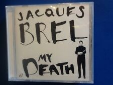 JACQUES.  BREL.        MY.  DEATH.