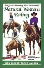 Natural Western Riding by Don Blazer and Cathy Hanson (2001, Paperback)