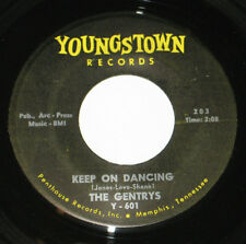 """The Gentrys 7"""" 45 HEAR GARAGE Keep On Dancing ORIGINAL 1st PRESS YOUNGSTOWN #203"""