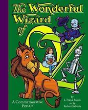 The Wonderful Wizard of Oz: A Commemorative Pop-up Baum, L. Frank