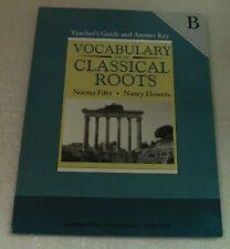 Vocabulary Classical Roots Teacher Guide Answer Key B Fifer Flowers PB 2005