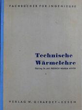 Technische Wärmelehre, Fachbuch für Ingenieure, Dr. W. Winter, Physik Energie