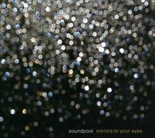 SOUNDPOOL-MIRRORS IN YOUR EYES  CD NEW