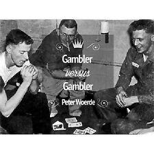 Gambler VS Gambler by Peter Woerde and Vanishing Inc - DVD - Magic Tricks