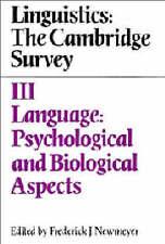 Linguistics: The Cambridge Survey: Volume 3, Language: Psychological and Biologi